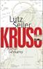 <b>Seiler, Lutz</b>,Kruso