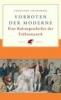 Ziolkowski, Theodore,Vorboten der Moderne