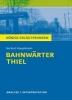 Hauptmann, Gerhart,Bahnwärter Thiel von Gerhart Hauptmann. Textanalyse und Interpretation