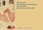 Canetti, Elias,Die Stimmen von Marrakesch