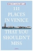 Verlag Emons,111 Places in Venice That You Must Not Miss