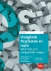 M.  Swank, M.  Niele, C.  Karman, M.  Jonkers,Vraagbaak Psychiatrie en Recht