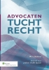 <b>Advocatentuchtrecht</b>,