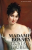 Gustave  Flaubert,Madame Bovary