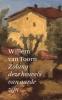 Willem van Toorn,Zolang deze heuvels van aarde zijn