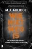 <b>M.J.  Arlidge</b>,Wie niet weg is HELEN GRACE-DEEL 6
