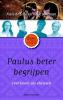 Niels de Jong, Henk  Boerman,Paulus beter begrijpen