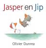 Olivier  Dunrea,Jasper en Jip