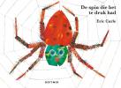 <b>Eric  Carle</b>,De spin die het te druk had