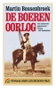 <b>Martin  Bossenbroek</b>,De Boerenoorlog