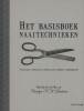 <b>Carolyn N.K.  Denham</b>,Het basisboek naaitechnieken