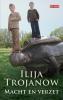 Ilija  Trojanow,Macht en verzet