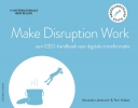 <b>Alexandra  Jankovich, Tom  Voskes</b>,Make Disruption Work