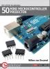 Willem van Dreumel,50 Mini microcontroller projecten met ATtiny en Arduino