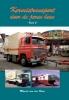 Marcel van der Sluis,Kermistransport door de jaren heen