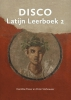 Caroline  Fisser, Peter  Stehouwer,Disco 2 Latijn Leerboek