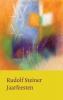 Rudolf  Steiner,Jaarfeesten