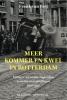 <b>Frank van Riet</b>,Meer kommer en kwel in Rotterdam