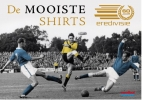 <b>Frans van den Nieuwenhof</b>,60 jaar Eredivisie: de shirts