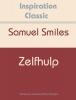 <b>Samuel  Smiles</b>,Zelfhulp