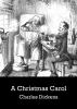 <b>Charles  Dickens</b>,A Christmas Carol