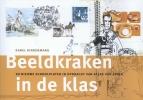 Karel  Kindermans,Beeldkraken in de klas