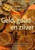 Eric  Mecking, Elmer  Hogervorst,Geld, goud en zilver