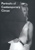 Wim  Claessen, Joost  Goutziers,Portraits of Contemporary Circus