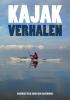 <b>Rein  Hazewinkel</b>,Kajakverhalen