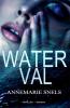 <b>Annemarie  Snels</b>,Waterval