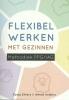 Sonja  Ehlers, Alfred  Volkers,Flexibel werken met gezinnen