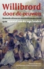 ,<b>Willibrord door de eeuwen</b>