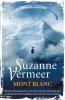Suzanne  Vermeer,Mont blanc