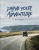 <b>Clémence Polge, Thomas Corbet</b>,Drive your adventure - Noorwegen