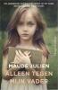 Maude  Julien ,Alleen tegen mijn vader