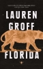 Lauren  Groff ,Florida