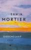 Erwin  Mortier ,Godenslaap