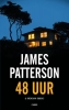 <b>James  Patterson</b>,48 uur