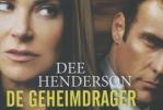 Dee Henderson,De geheimdrager