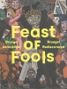 ,<b>Feast of Fools</b>
