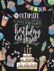 ,The ultimate chalkboard birthday calender
