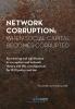 Willeke  Slingerland ,Network Corruption: When Social Capital Becomes Corrupted