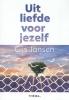 <b>Gijs  Jansen</b>,Uit liefde voor jezelf