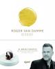 <b>Roger  Van Damme</b>,Roger Van Damme desserts