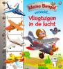 Émilie  Beaumont Nathalie  Bélineau,Kleine Bengel ontdekt Kleine Bengel ontdekt: Vliegtuigen in de lucht