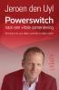 Jeroen den Uyl ,Powerswitch naar een vitale samenleving