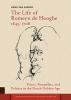 Henk van Nierop ,The Life of Romeyn de Hooghe 1645-1708