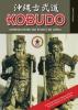 Patrick  Baas,Kobudo, de wapenkunsten van Ryukyu en Japan