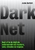 Jamie  Bartlett ,Dark net