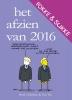 <b>John Stuart  Reid, Bastiaan  Geleijnse,  van Tol</b>,Fokke & Sukke Het afzien van 2016